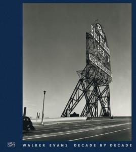Walker Evans – Decade by Decade