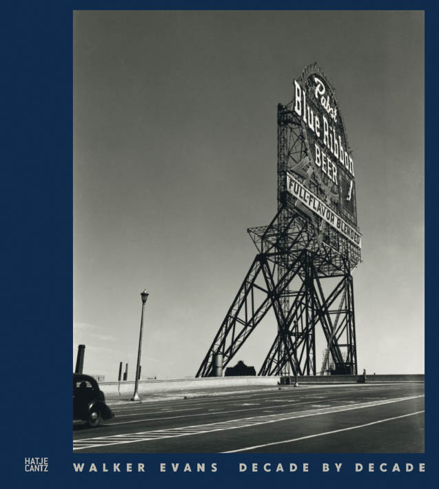 Walker Evans – Decade by Decade