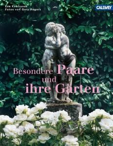 Besondere Paare und ihre Gärten